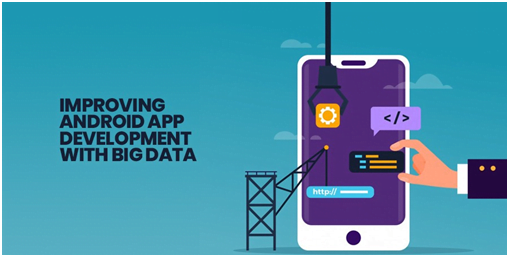 Android App Development with Big Data Solution in USA and UK