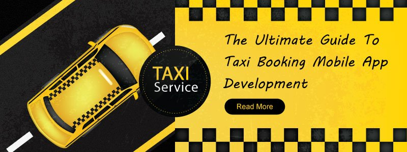 Taxi Booking Mobile App Development