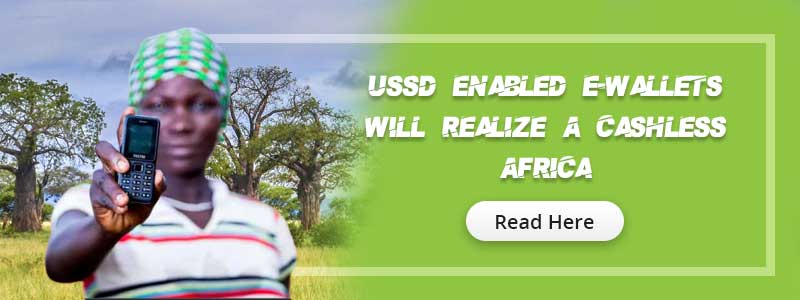 Ewallet will realize a Cashless africa